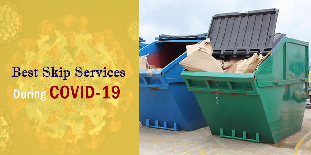 Important Updates from Best Skip Hire Services During COVID-19